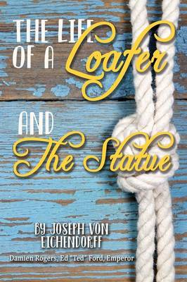 From the Life of a Loafer and the Statue (Paperback)