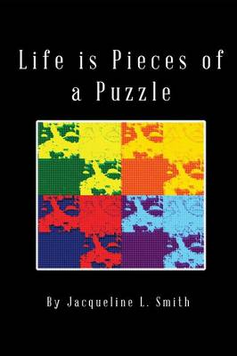 Life Is Pieces of a Puzzle (Paperback)