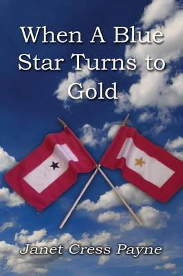 When a Blue Star Turns to Gold (Paperback)