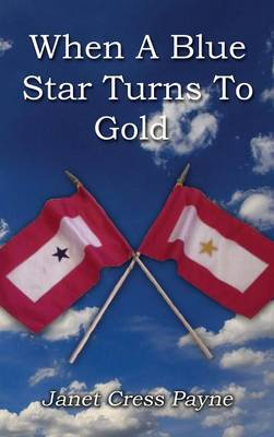 When a Blue Star Turns to Gold (Hardback)