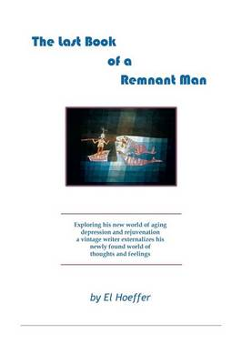 The Last Book of a Remnant Man (Hardback)