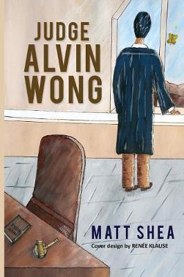 Judge Alvin Wong (Paperback)