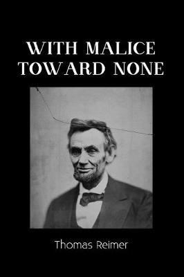 With Malice Toward None: Wild Onion Saga (Paperback)