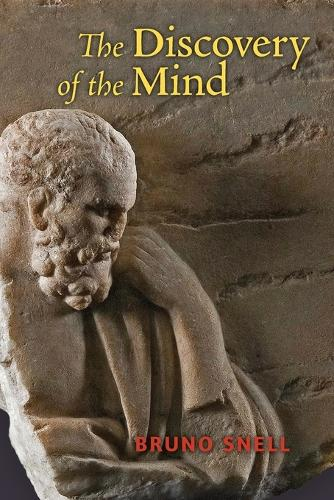 The Discovery of the Mind: The Greek Origins of European Thought (Paperback)