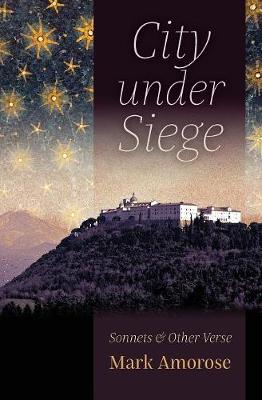 City Under Siege: Sonnets and Other Verse (Paperback)