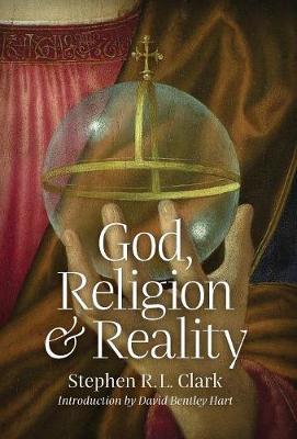 God, Religion and Reality (Hardback)