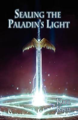 Sealing the Paladin's Light (Paperback)