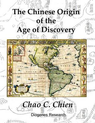 The Chinese Origin of the Age of Discovery (Paperback)