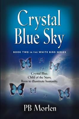 Crystal Blue Sky (Paperback)
