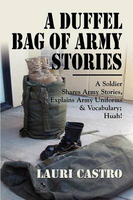 A Duffel Bag of Army Stories (Paperback)