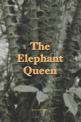 The Elephant Queen (Paperback)