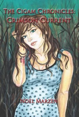 THE Cigam Chronicles: Crimson Current (Hardback)