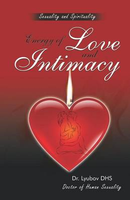Energy of Love and Intimacy (Paperback)