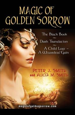 Magic of Golden Sorrow (Paperback)