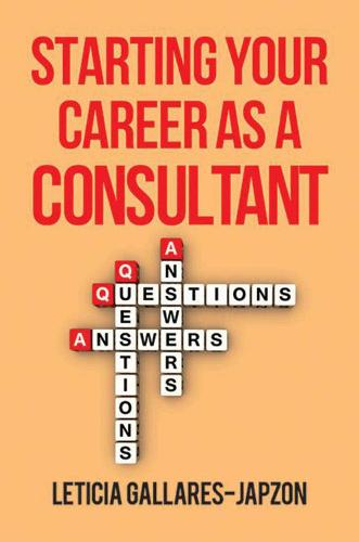 Starting Your Career as a Consultant (Paperback)
