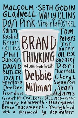 Brand Thinking and Other Noble Pursuits (Paperback)