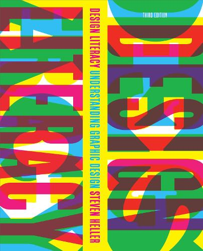 Design Literacy: Understanding Graphic Design (Paperback)