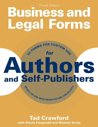 Business and Legal Forms for Authors and Self-Publishers - Business and Legal Forms Series (Paperback)