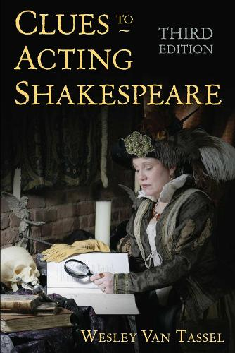 Clues to Acting Shakespeare (Third) (Paperback)