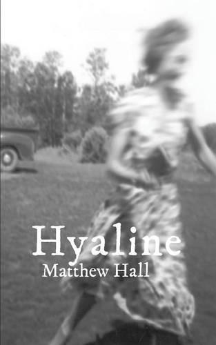 Hyaline (Paperback)