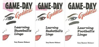 Game-Day Goddess Sports Series (Game-Day Goddess: Learning Baseball's Lingo; Game-Day Goddess: Learning Basketball's Lingo; Game-Day Goddess: Learning (Paperback)