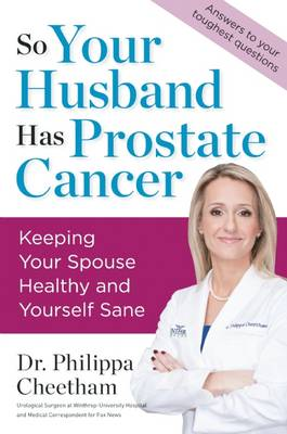 So Your Husband Has Prostate Cancer (Hardback)