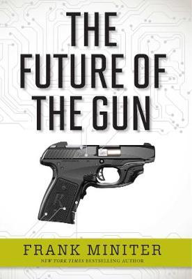 The Future of the Gun (Hardback)