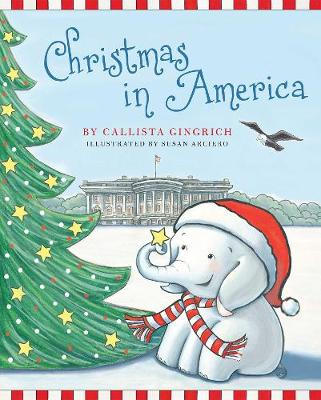 Christmas in America: A Photographic Celebration of the Holiday Season (Hardback)