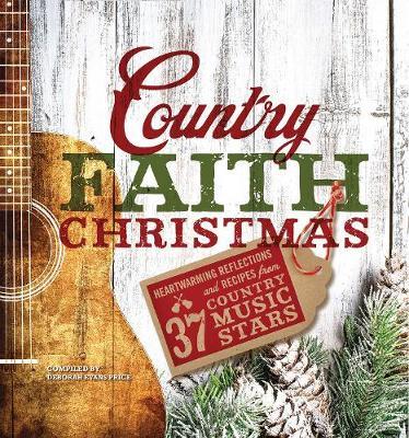 Country Faith Christmas - Country Faith (Hardback)