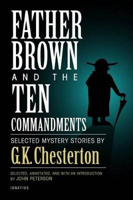 Father Brown and the Ten Commandments: Selected Mystery Stories (Paperback)