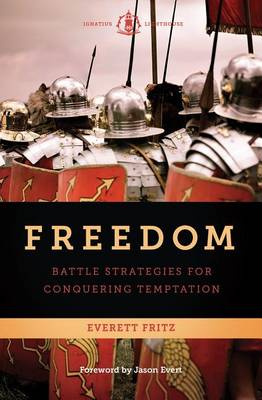 Freedom: Battle Strategies for Conquering Temptation (Paperback)