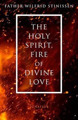 The Holy Spirit, Fire of Divine Love (Paperback)