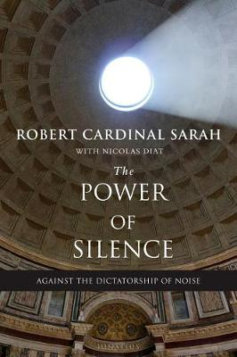 The Power of Silence: Against the Dictatorship of Noise (Paperback)