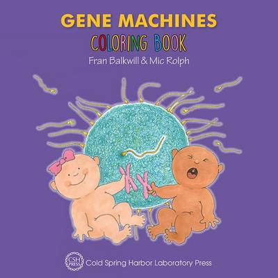 Gene Machines Coloring Book (Enjoy Your Cells Color and Learn Series Book 4) (Paperback)