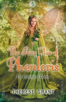 The Fairy Clan of Phenloris the Portents of Doom (Paperback)