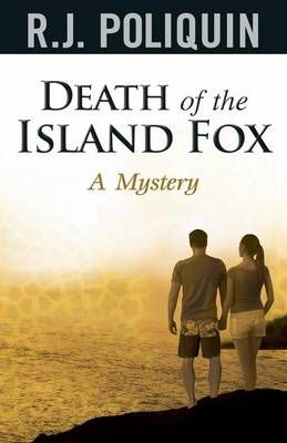 Death of the Island Fox a Mystery (Paperback)