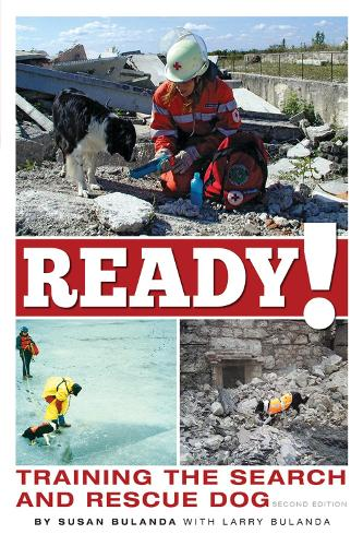 Ready! Training the Search and Rescue Dog (Paperback)