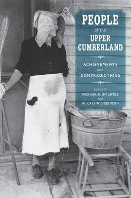 People of the Upper Cumberland: Achievements and Contradictions (Hardback)