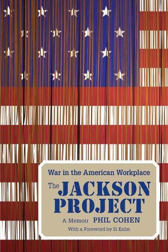 The Jackson Project: War in the American Workplace (Paperback)