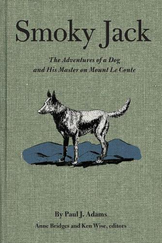 Smoky Jack: The Adventures of a Dog and His Master on Mount Le Conte (Paperback)