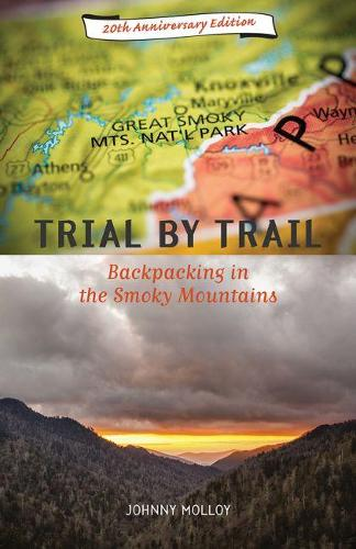 Trial by Trail: Backpacking in the Smoky Mountains (Paperback)