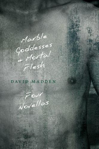 Marble Goddesses and Mortal Flesh (Paperback)