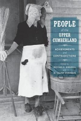 People of the Upper Cumberland: Achievements and Contradictions (Paperback)