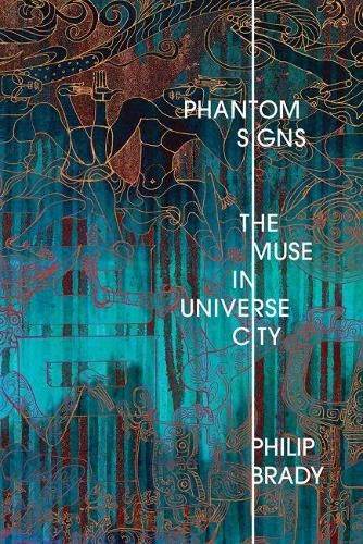 Phantom Signs: The Muse in Universe City (Paperback)
