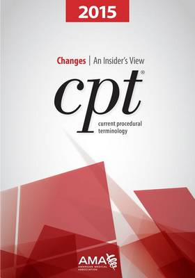 CPT Changes 2015: An Insider's View (Paperback)