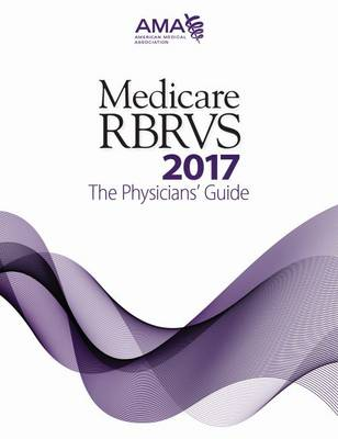 Medicare RBRVS 2017: The Physicians' Guide (Paperback)