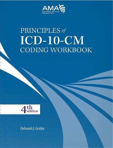 Principles of ICD-10-CM Coding Workbook (Spiral bound)