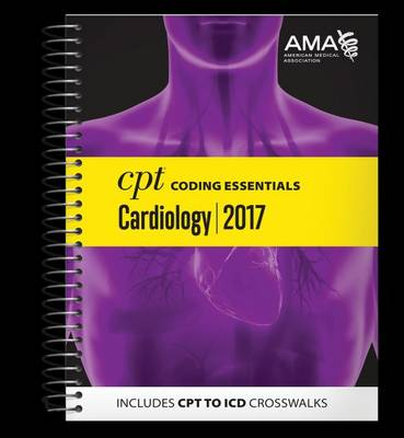 CPT Coding Essentials for Cardiology 2017 (Spiral bound)