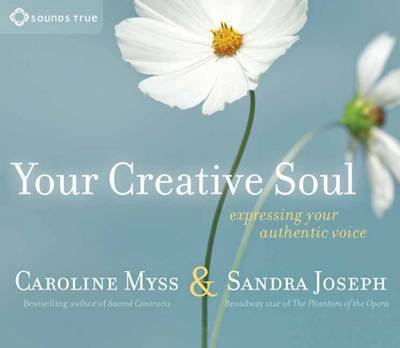 Your Creative Soul: Expressing Your Authentic Voice (CD-Audio)