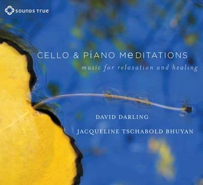 Cello and Piano Meditations: Music for Relaxation and Healing (CD-Audio)